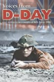 img - for Voices from D-Day: Eye-Witness Accounts of 6th June 1944 book / textbook / text book