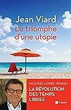 Le triomphe d'une utopie: Vacances, loisirs, voyages - La r�volution des temps libres