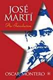 Jose Martí: An Introduction (1403962871) by Montero, Oscar