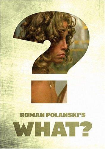 ROMAN POLANSKI'S - What? [1972] [DVD]