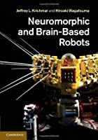 Neuromorphic and Brain-Based Robots ebook download