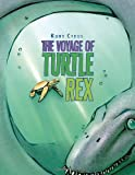 The Voyage of Turtle Rex (054742924X) by Cyrus, Kurt