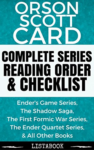 Orson Scott Card Series Reading Order & Checklist: Series List in Order - Ender Series, Formic War Series, Shadow Series, Ender Series, & Tales of Alvin Maker Series (Listabook Series Order Book 15) (Ender Game Series compare prices)