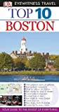 Patricia Harris DK Eyewitness Top 10 Travel Guide: Boston