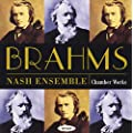 Brahms: Chamber Works (Piano Quartets, String Sextets and Quintets, Clarinet Trio)
