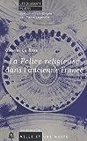 echange, troc Gabriel Le Bras - La Police religieuse dans l'ancienne France