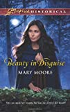 Beauty in Disguise (Love Inspired Historical)