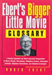 Ebert's Bigger Little Movie Glossary:...