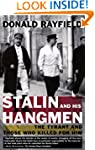 Stalin and His Hangmen: The Tyrant an...