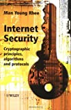 Internet Security: Cryptographic Principles, Algorithms and Protocols