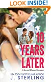 10 Years Later: A Second Chance Romance