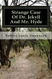 Strange Case Of Dr. Jekyll And Mr. Hyde (Jekyll and Hyde)