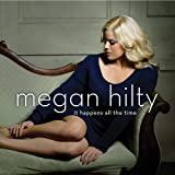It Happens All The Time by Megan Hilty [Music CD]