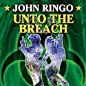 Unto the Breach: Paladin of Shadows, Book 4 (       UNABRIDGED) by John Ringo Narrated by Jeremy Arthur