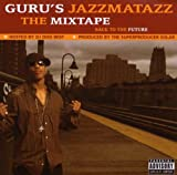 echange, troc Guru, Ms Camille - Guru'S Jazzmatazz, The Mixtape : Back To The Future