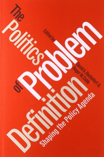 The Politics of Problem Definition: Shaping the Policy...