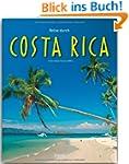 Reise durch COSTA RICA - Ein Bildband...