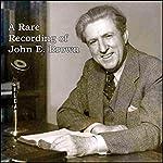 A Rare Recording of John E. Brown   John E. Brown