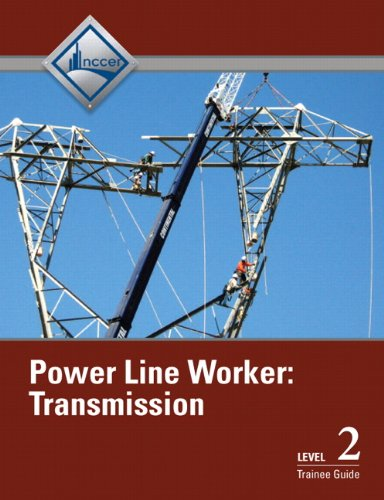 Power Line Worker Level 2: Transmission Trainee Guide - Prentice Hall - 0132730332 - ISBN:0132730332