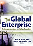 img - for The Global Enterprise: Entrepreneurship and Value Creation book / textbook / text book