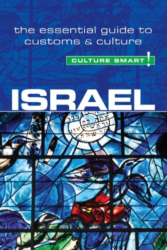 Israel-Culture Smart!: The Essential Guide to costumbres&cultura