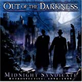 Out of the Darkness (Retrospective: 1994-1999) ~ Midnight Syndicate