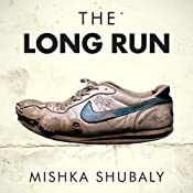 The Long Run | [Mishka Shubaly]