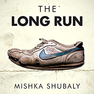 The Long Run | [Mishka Shubaly]