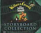 Wallace and Gromit: Storyboard Collection: The Wrong Trousers (0563380845) by Park, Nick