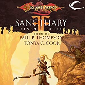 Sanctuary: Dragonlance: Elven Exiles, Book 1 | [Tonya C. Cook, Paul B. Thompson]