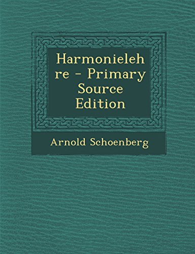 Arnold Schonberg Harmonielehre 111 Verhmehrte Und Verbesserte Auflage  [Schoenberg, Arnold] (Tapa Blanda)