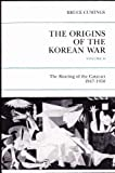 Origins of the Korean War, Vol. 2: The Roaring of the Cataract, 1947-1950 (069102538X) by Bruce Cumings