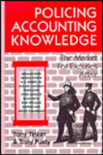 Policing Accounting Knowledge: The Market for Excuses Affair (Critical Accounting)