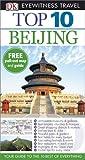 DK Eyewitness Top 10 Travel Guide: Beijing (140937355X) by Humphreys, Andrew