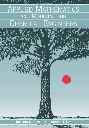 Applied Mathematics and Modeling for Chemical Engineers...