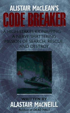 Alistair Maclean's Code Breaker, Alastair MacNeill