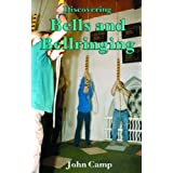 Bells and Bellringing (Discovering)by John Camp