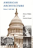 img - for American Architecture, Vol. 1: 1607-1860 book / textbook / text book