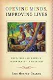 img - for Opening Minds, Improving Lives: Education and Women's Empowerment in Honduras book / textbook / text book
