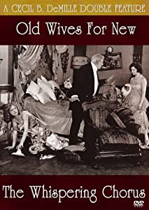 Old Wives for New/The Whispering Chorus