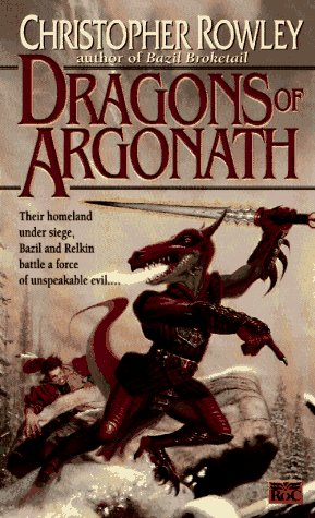 The Dragons of Argonath (Bazil Broketail), Christopher Rowley