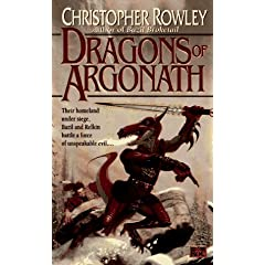 The Dragons of Argonath (Bazil Broketail) by Christopher Rowley