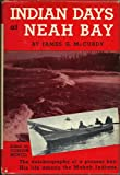 img - for Indian Days at Neah Bay the Autobiography of a Pioneer Boy His Life Among the Makah Indians book / textbook / text book