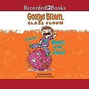 George Brown, Class Clown: Eww! What's on My Shoe? | Nancy Krulik