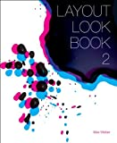 Layout Look Book 2 (0061995118) by Weber, Max