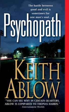 Psychopath: A Novel (Frank Clevenger), Keith Ablow