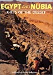 Egypt and Nubia: Gifts of the Desert