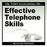 Effective Telephone Skills   Tony Alessandra
