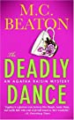 Agatha Raisin and the Deadly Dance