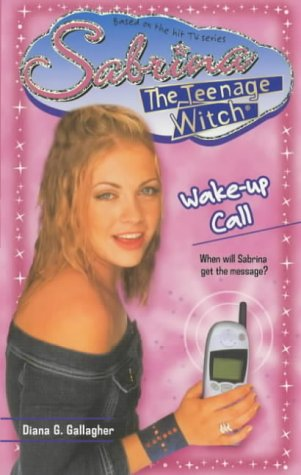 Wake-up Call (Sabrina, the Teenage Witch), Buch